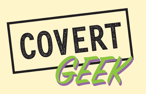 Covert Geek